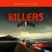 The Killers - Battle Born (Deluxe Edition) artwork