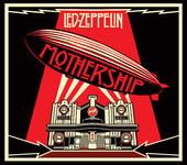 Led Zeppelin - Mothership (Remastered) artwork