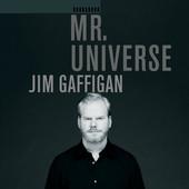 Jim Gaffigan - Mr. Universe artwork