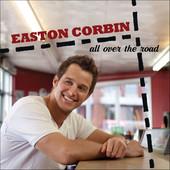 Easton Corbin - All Over the Road artwork