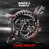 Knife Party - Rage Valley - EP artwork