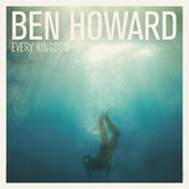Ben Howard - Every Kingdom artwork