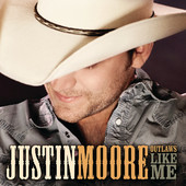 Justin Moore - Outlaws Like Me artwork