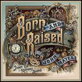 John Mayer - Born and Raised artwork