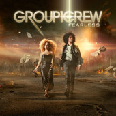 Group 1 Crew - Fearless artwork