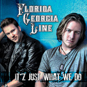 Florida Georgia Line - It'z Just What We Do - EP artwork