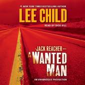 Lee Child - A Wanted Man: A Jack Reacher Novel, Book 17 (Unabridged) artwork
